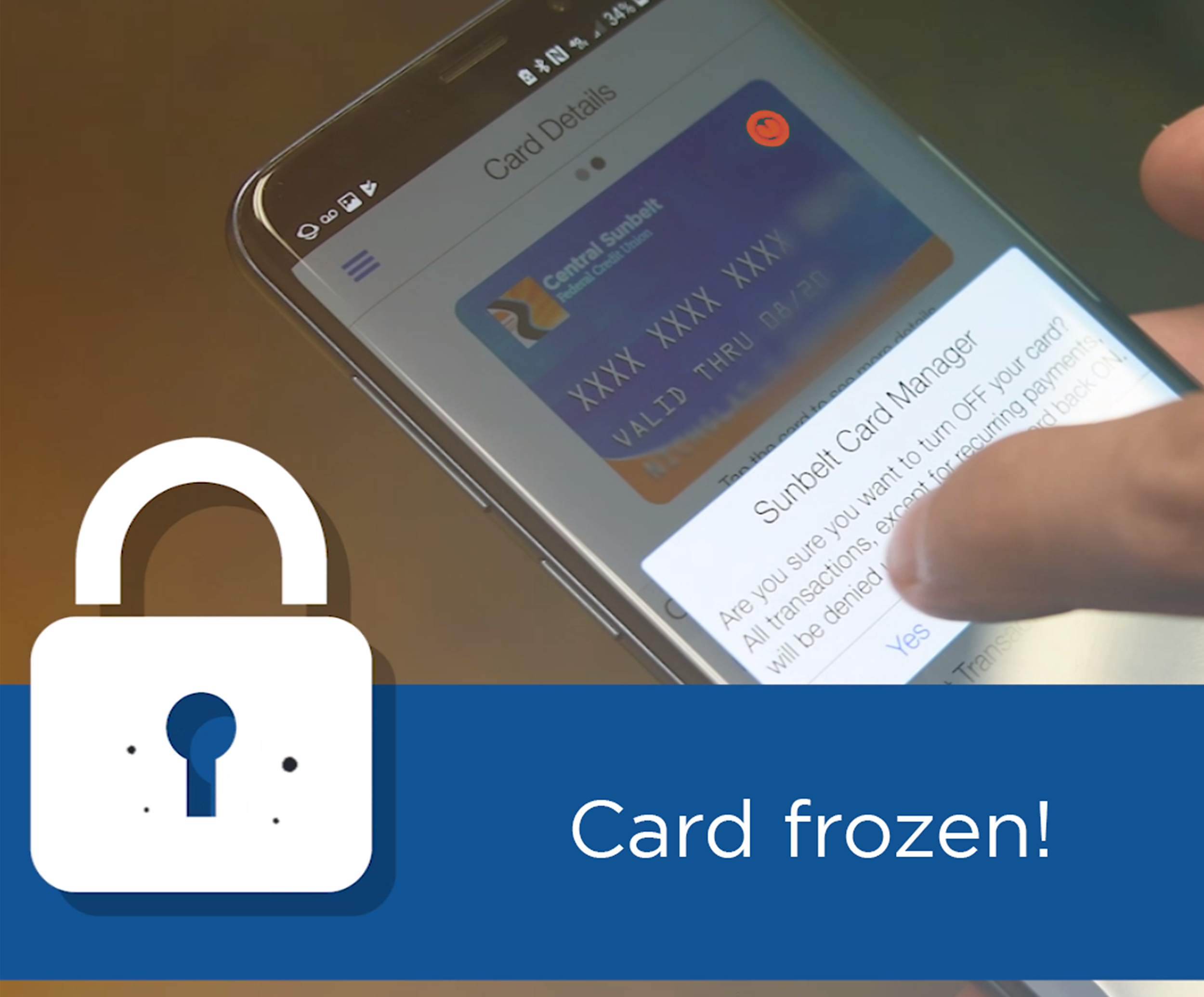 freeze and unfreeze your card with Sunbelt Card Manager and Sunbelt Central, Central Sunbelt FCU