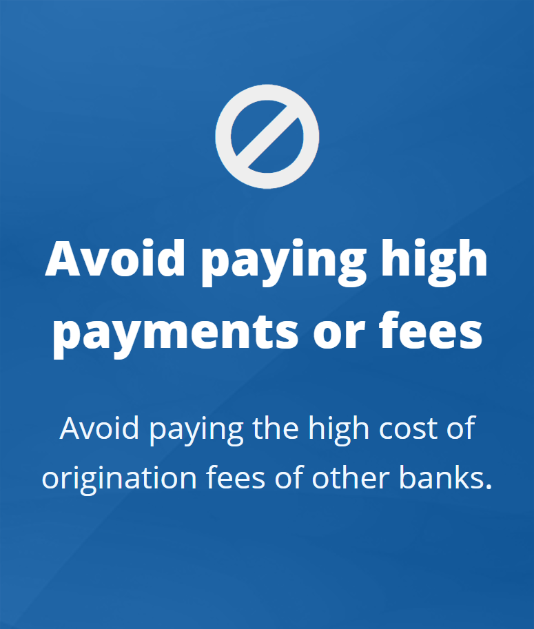 Avoid high payments or fees