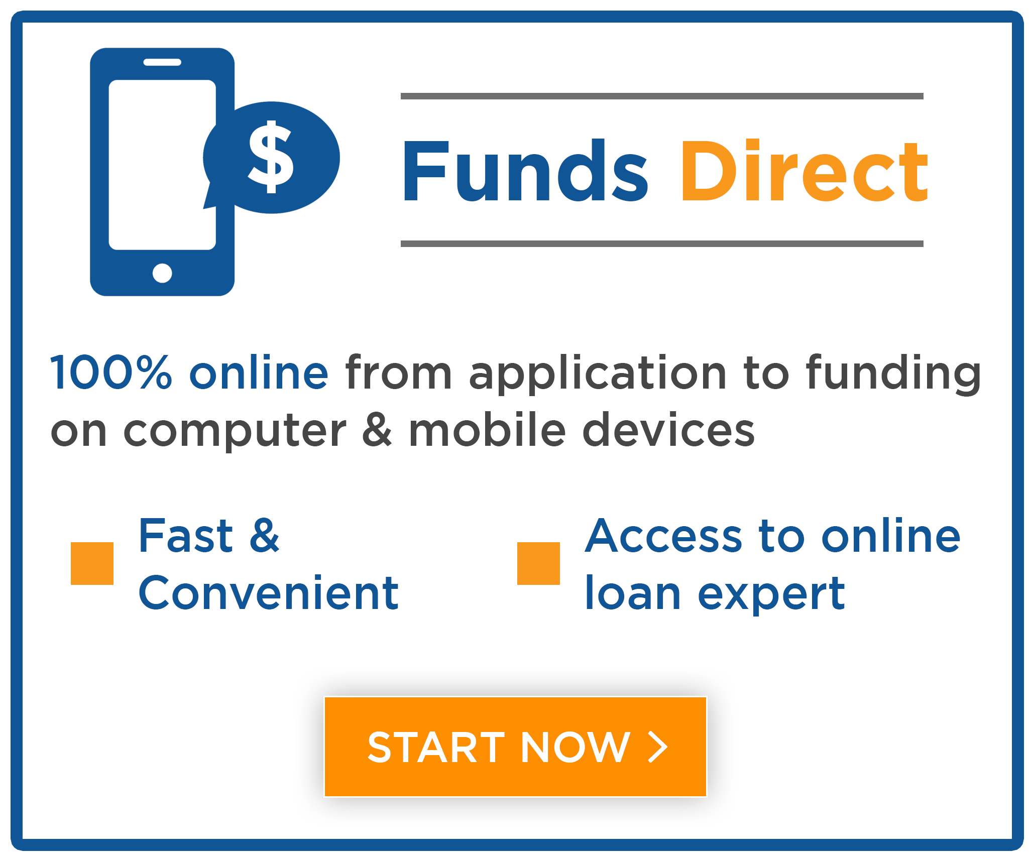 Get the money you need 100% online with Funds Direct at Central Sunbelt FCU