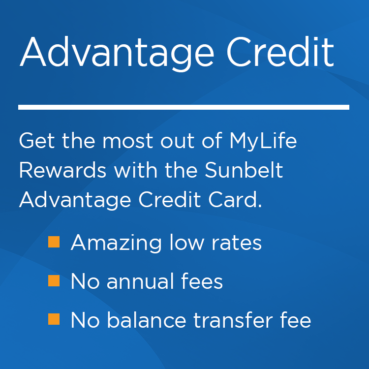 Get the ultimate rewards package with the Advantage Credit Card at Central Sunbelt.  Get amazing low rates and no monthly fees or annual fees.  No balance transfer fees means you can start saving instantly with a low rate on your balance transfer.